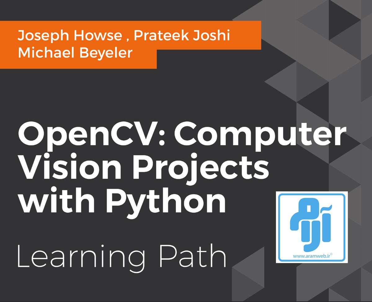 دانلود کتاب opencv-python پروژه محور پردازش تصویر
